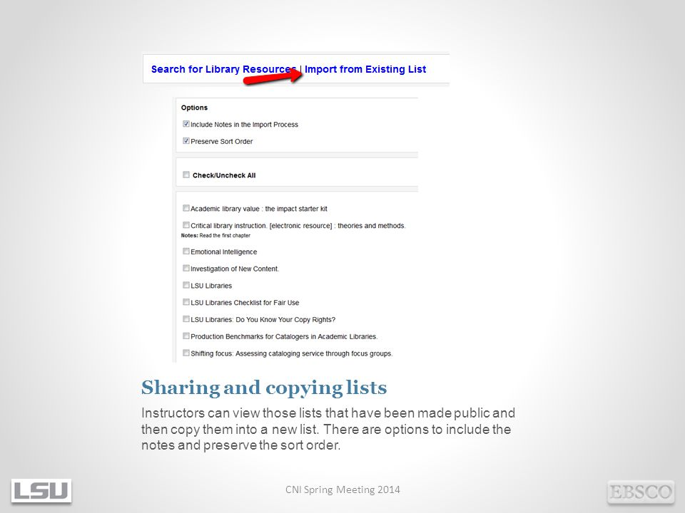 Sharing and copying lists Instructors can view those lists that have been made public and then copy them into a new list.