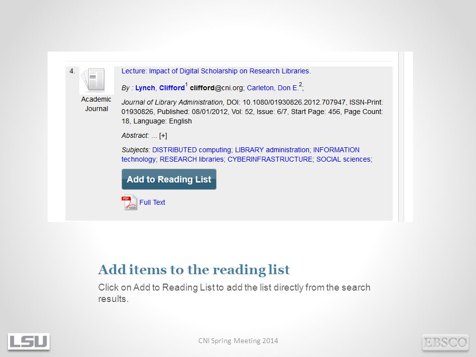 Add items to the reading list Click on Add to Reading List to add the list directly from the search results.