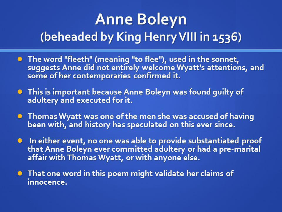 Anne Boleyn (beheaded by King Henry VIII in 1536) The word