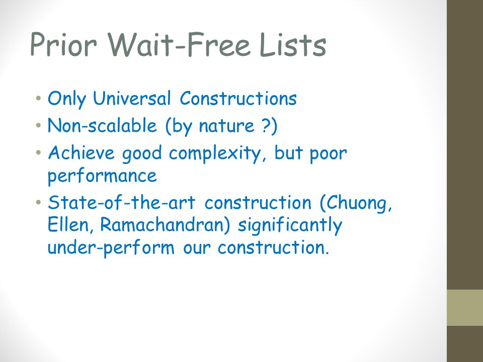 Our wait-free versus a universal construction