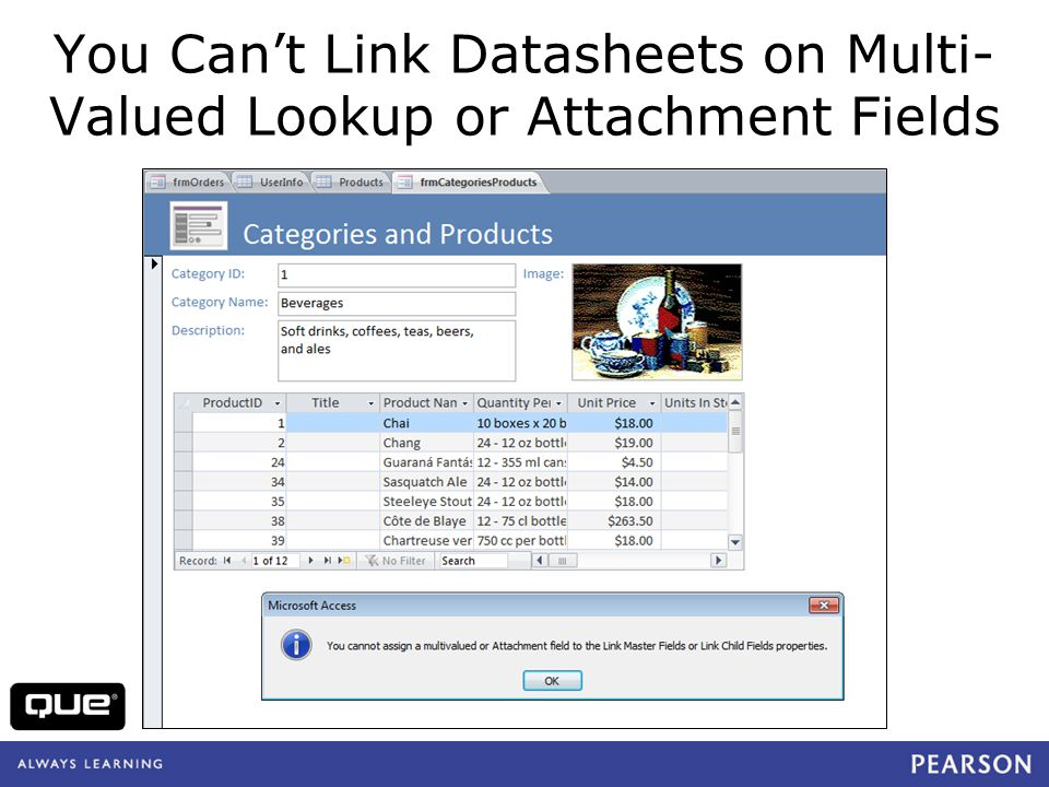 quepublishing.com You Cant Link Datasheets on Multi- Valued Lookup or Attachment Fields