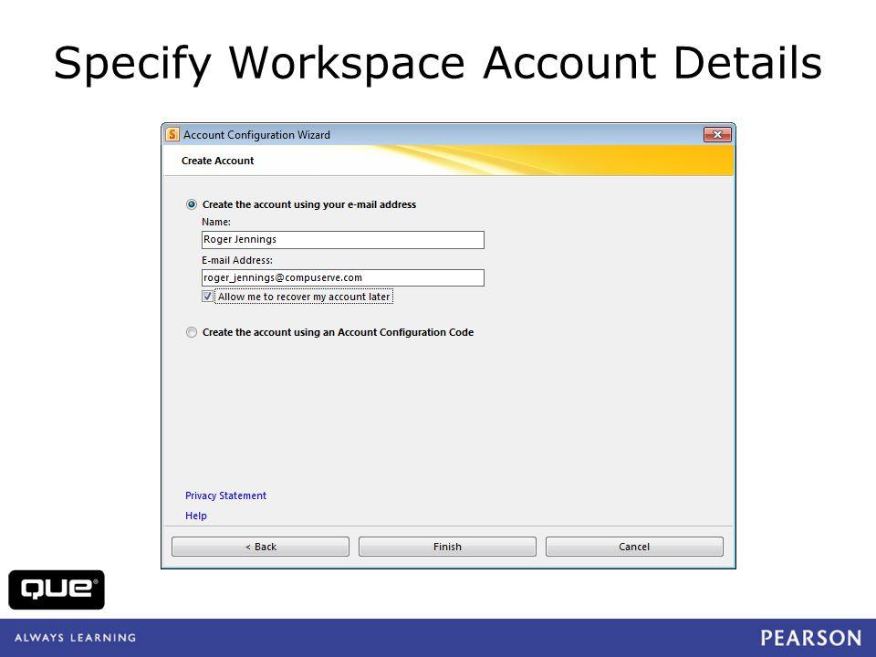 quepublishing.com Specify Workspace Account Details