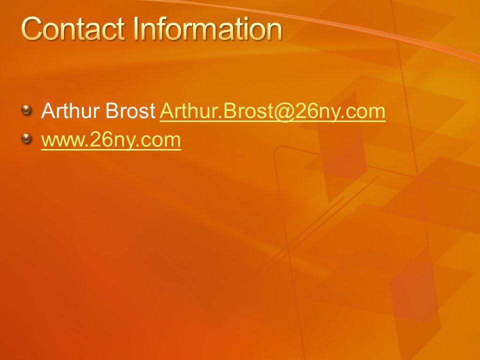 Arthur Brost Arthur.Brost@26ny.comArthur.Brost@26ny.com www.26ny.com