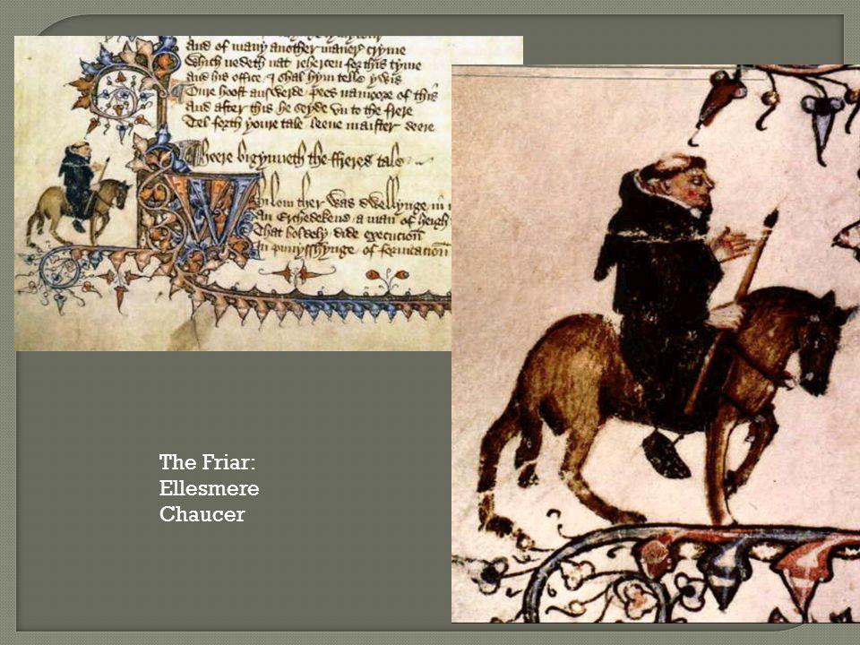 The Friar: Ellesmere Chaucer