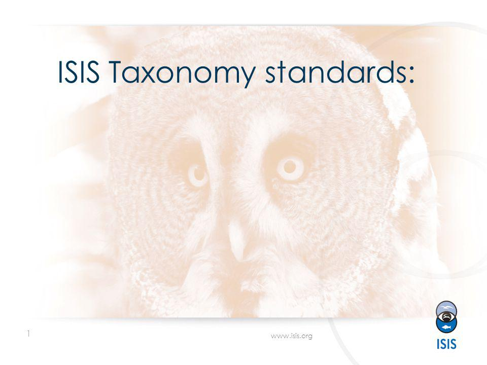 1 www.isis.org ISIS Taxonomy standards: