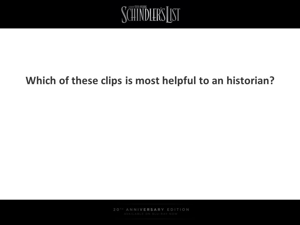 Which of these clips is most helpful to an historian?