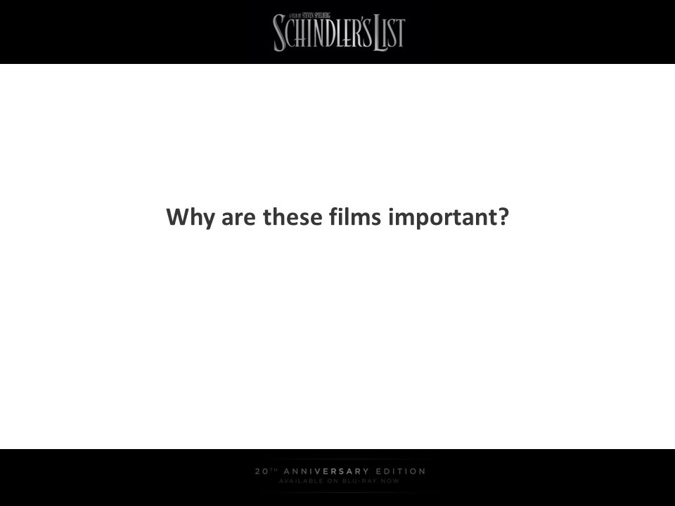 Why are these films important?