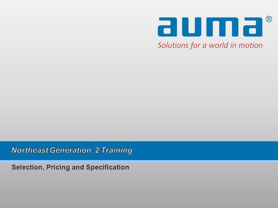 2 Selection & Pricing – The key is AUMAs modular design….