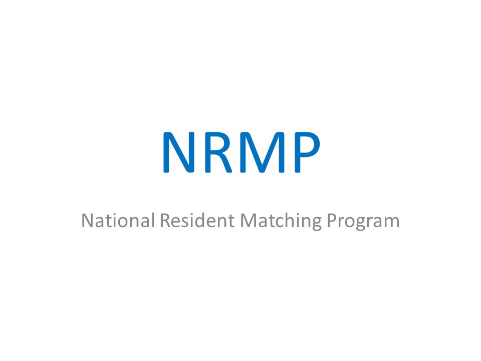 NRMP National Resident Matching Program