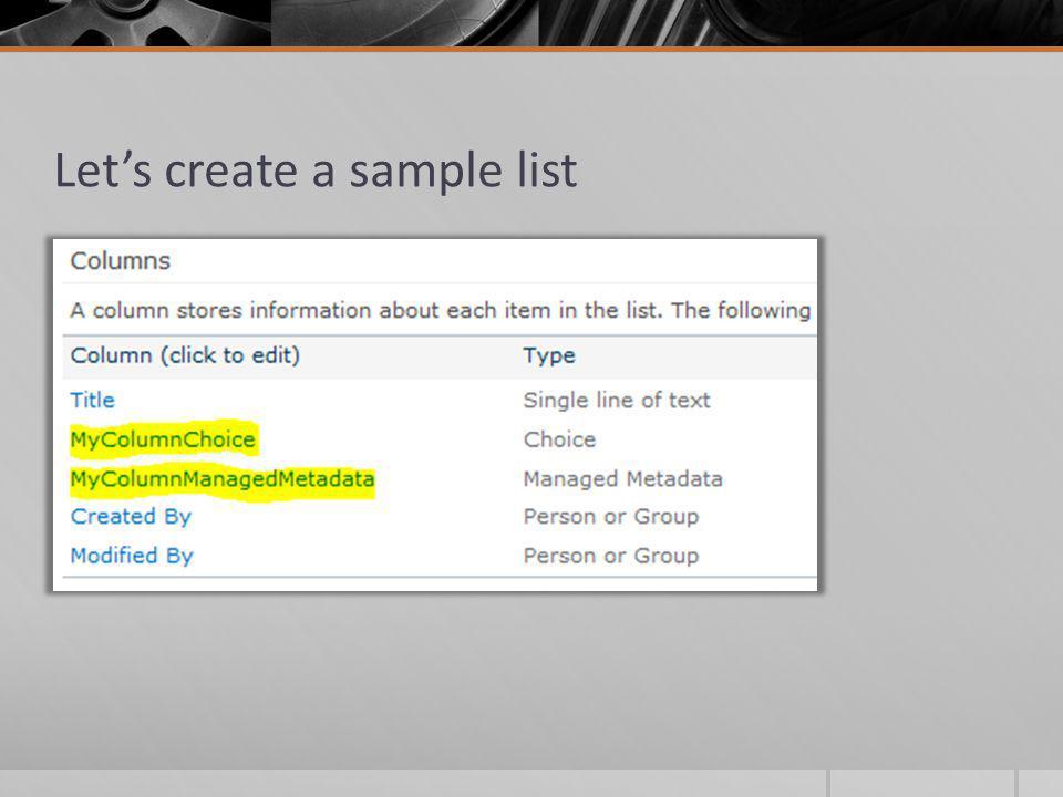 Lets create a sample list