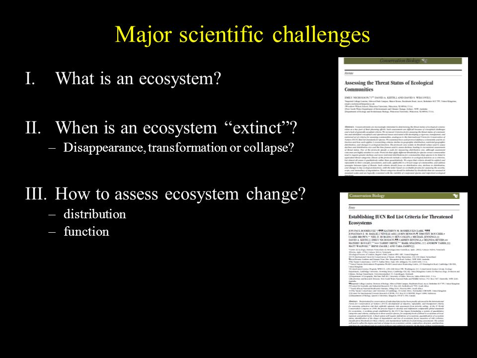Major scientific challenges I.What is an ecosystem.