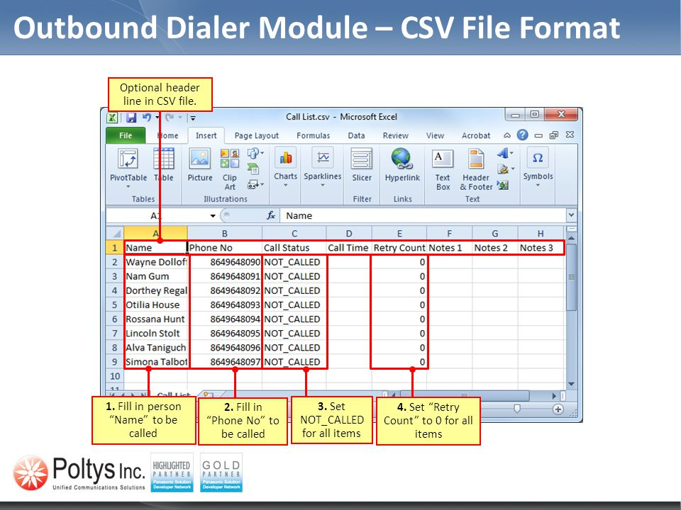 Outbound Dialer Module – CSV File Format Optional header line in CSV file.