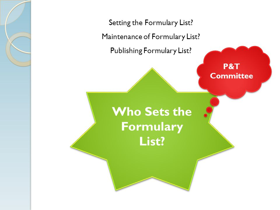 Who Sets the Formulary List.Setting the Formulary List.