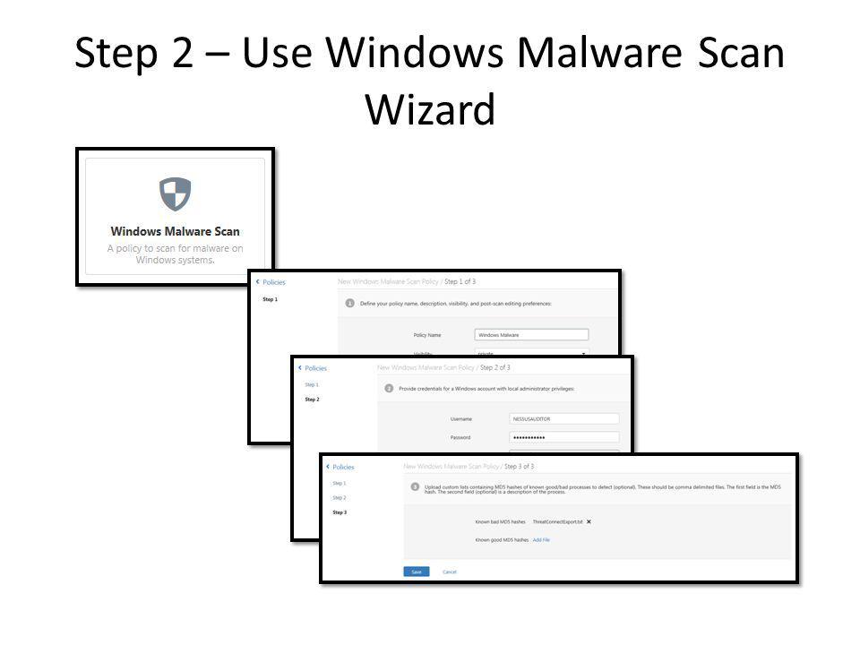 Step 2 – Use Windows Malware Scan Wizard