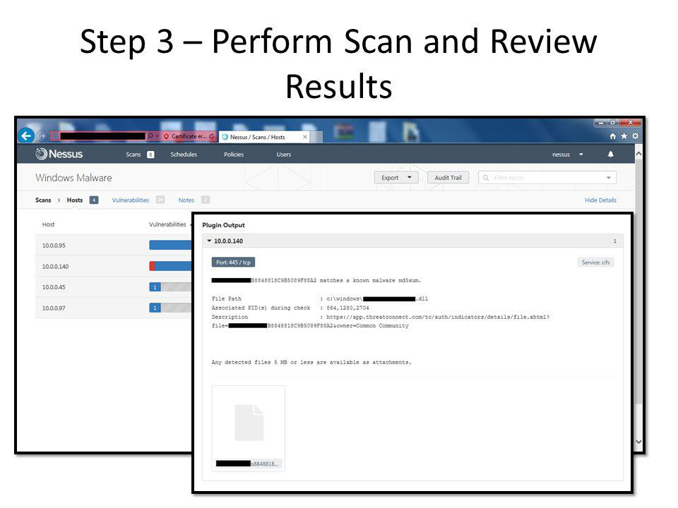 Step 3 – Perform Scan and Review Results