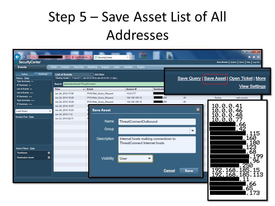Step 3 – Save Asset List