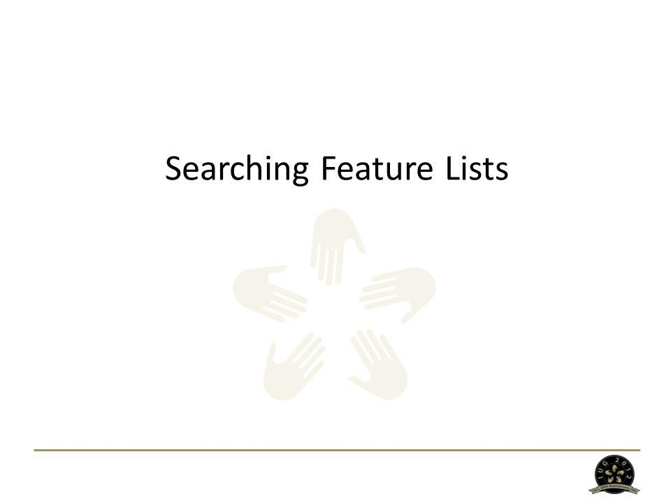 Searching Feature Lists