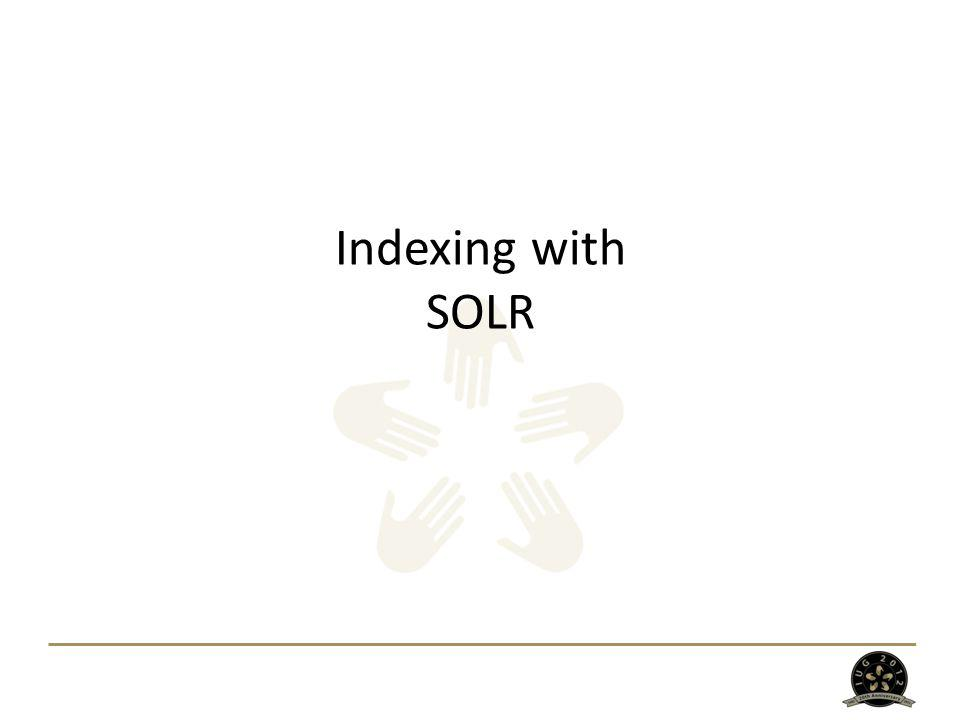 Indexing with SOLR