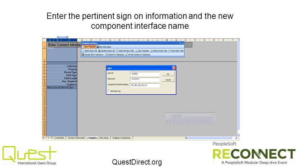 QuestDirect.org Enter the pertinent sign on information and the new component interface name