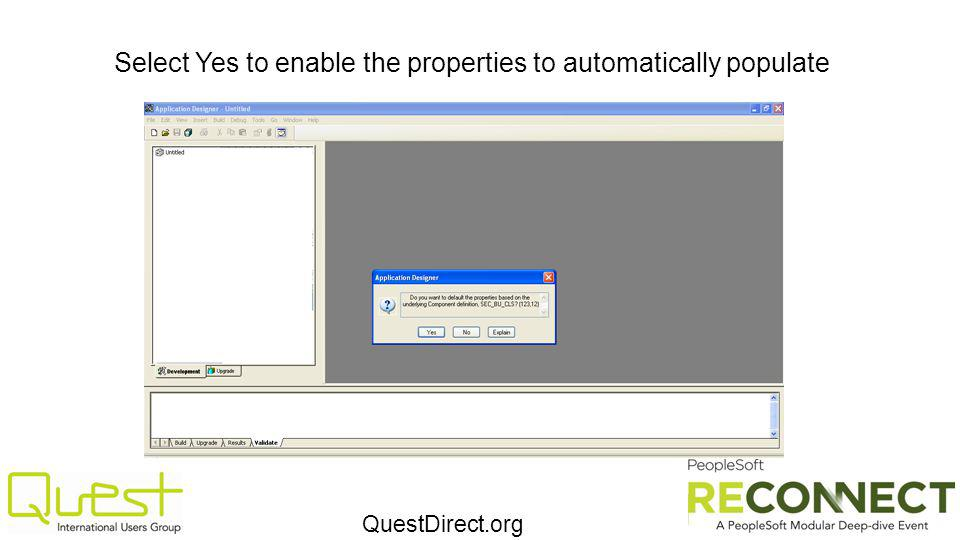 QuestDirect.org Select Yes to enable the properties to automatically populate