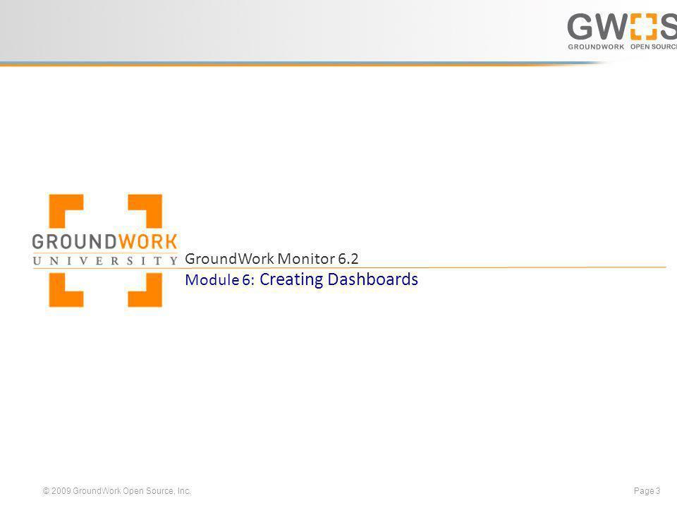 © 2009 GroundWork Open Source, Inc.