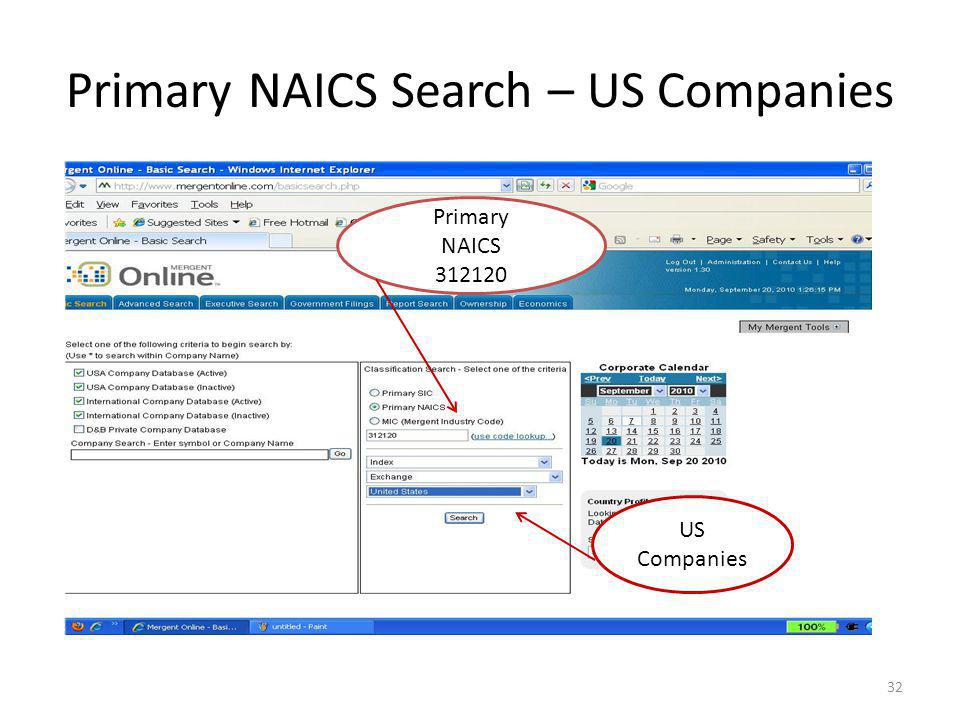 Primary NAICS Search – US Companies 32 US Companies Primary NAICS