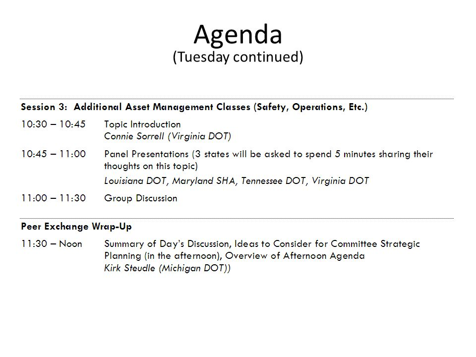 Agenda (Tuesday continued)
