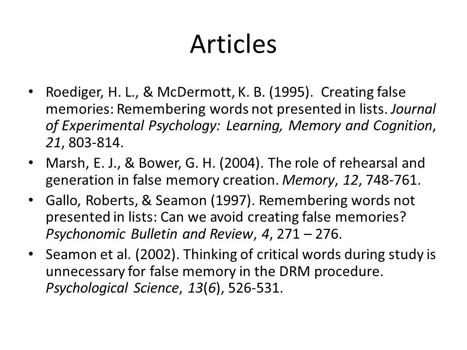 Articles Roediger, H. L., & McDermott, K. B. (1995).