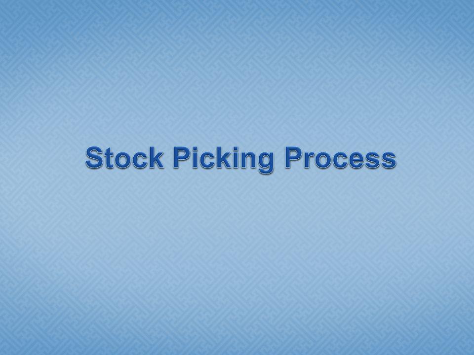 Stock Picking Process Stock Picking Process