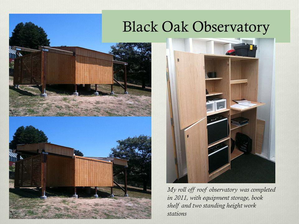 My roll off roof observatory was completed in 2011, with equipment storage, book shelf and two standing height work stations Black Oak Observatory