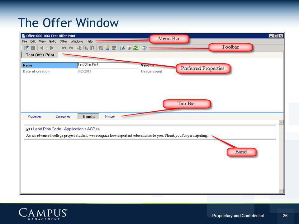 Proprietary and Confidential 26 The Offer Window