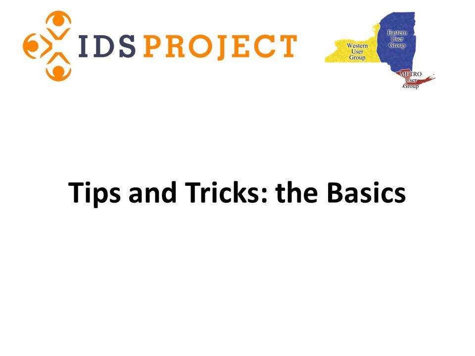 Tips and Tricks: the Basics