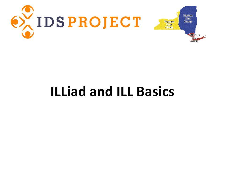 ILLiad and ILL Basics