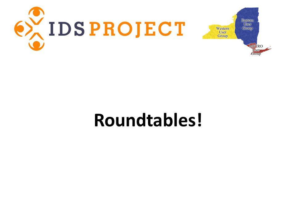 Roundtables!