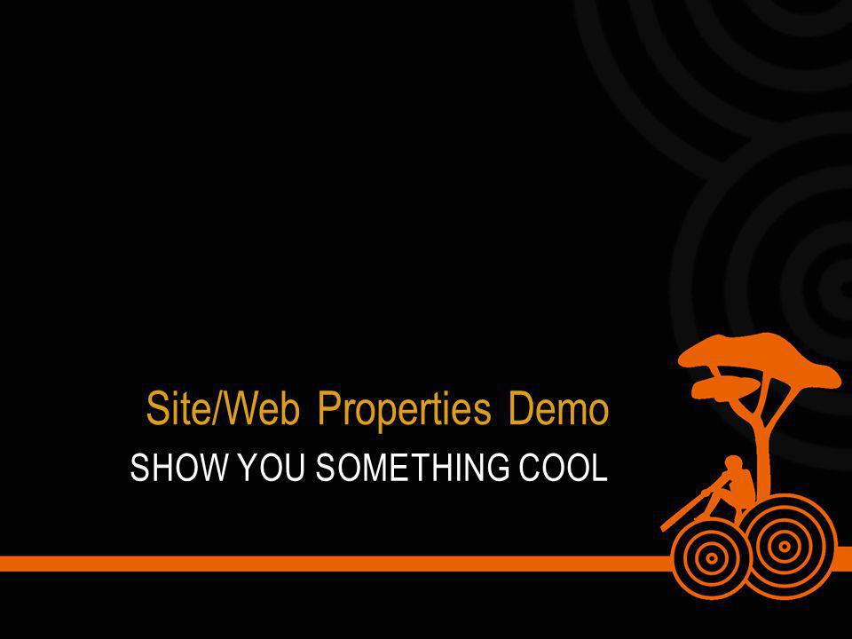 SHOW YOU SOMETHING COOL Site/Web Properties Demo