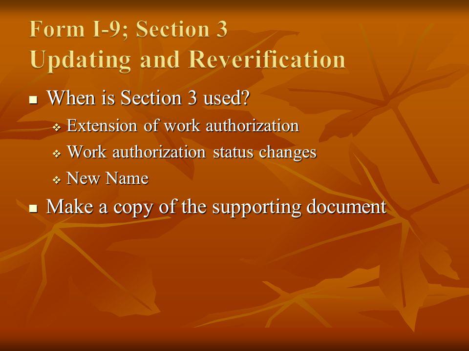 When is Section 3 used.When is Section 3 used.