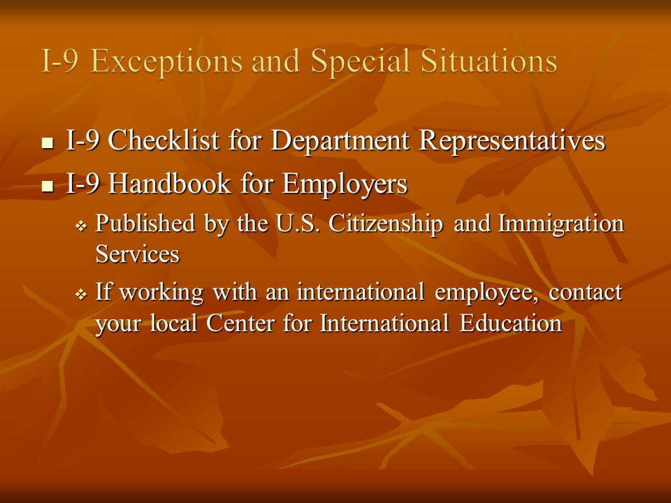 I-9 Checklist for Department Representatives I-9 Checklist for Department Representatives I-9 Handbook for Employers I-9 Handbook for Employers Published by the U.S.