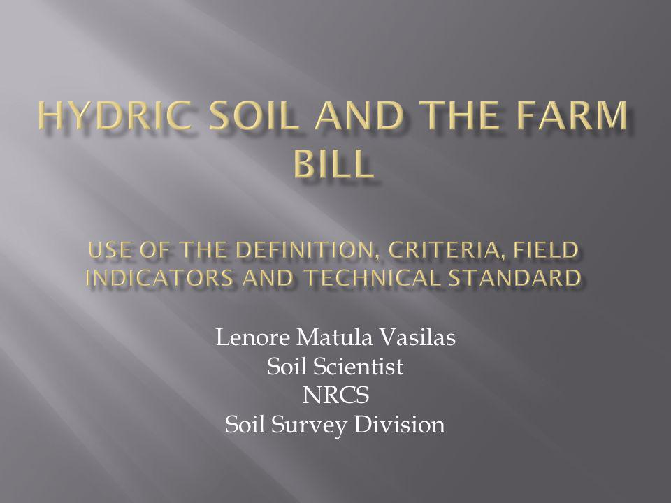 Lenore Matula Vasilas Soil Scientist NRCS Soil Survey Division