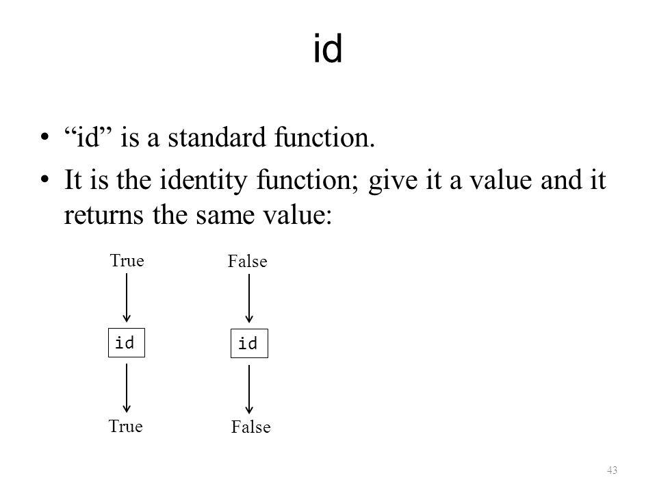 43 id id is a standard function.