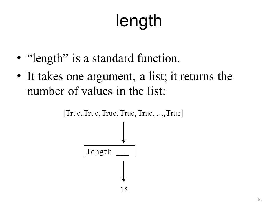 46 length length is a standard function.