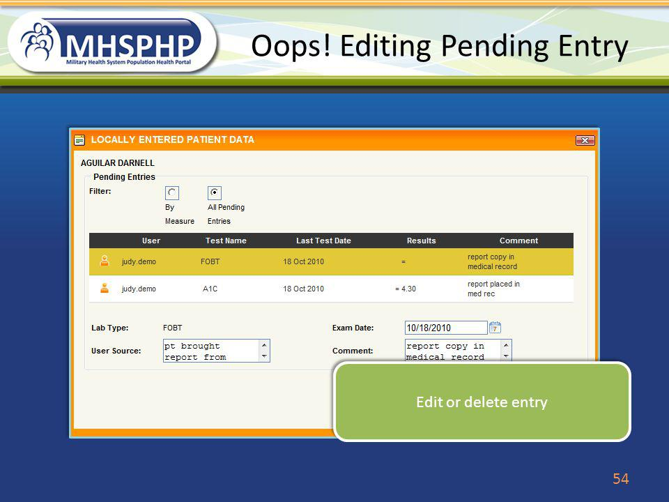 Oops! Editing Pending Entry Edit or delete entry 54