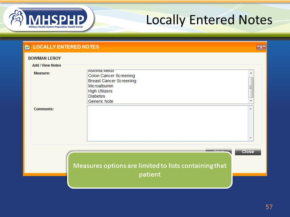 Locally Entered Notes Measures options are limited to lists containing that patient 57