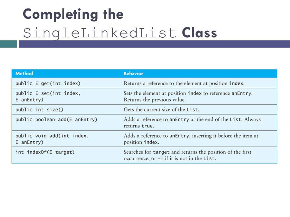 Completing the SingleLinkedList Class