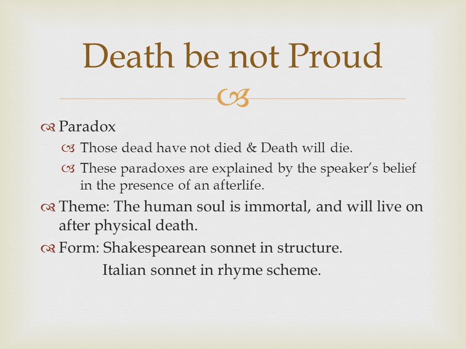Paradox Those dead have not died & Death will die.
