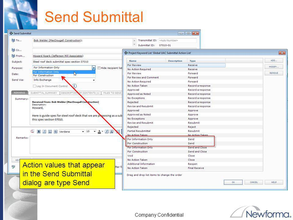 Company Confidential Send Submittal Action values that appear in the Send Submittal dialog are type Send