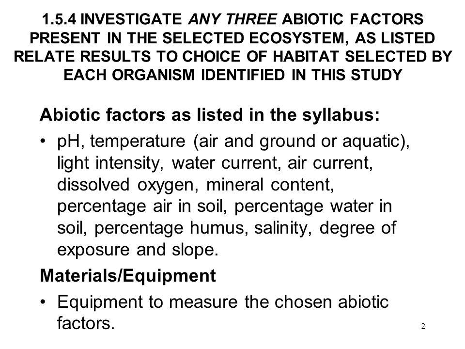 33 Air current Air movements may affect organisms indirectly, by evaporative cooling or by a change in humidity.
