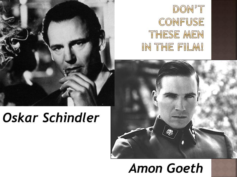 Oskar Schindler Amon Goeth