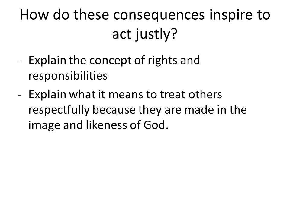 How does Jesus inspire us to act justly.