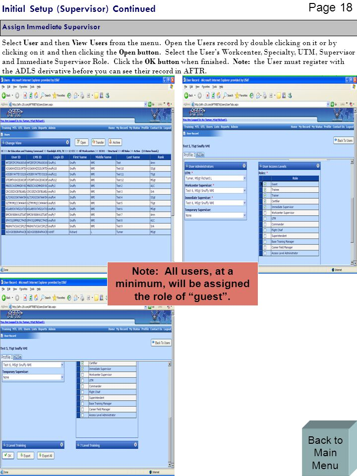 Initial Setup (Supervisor) Continued Select User and then View Users from the menu.