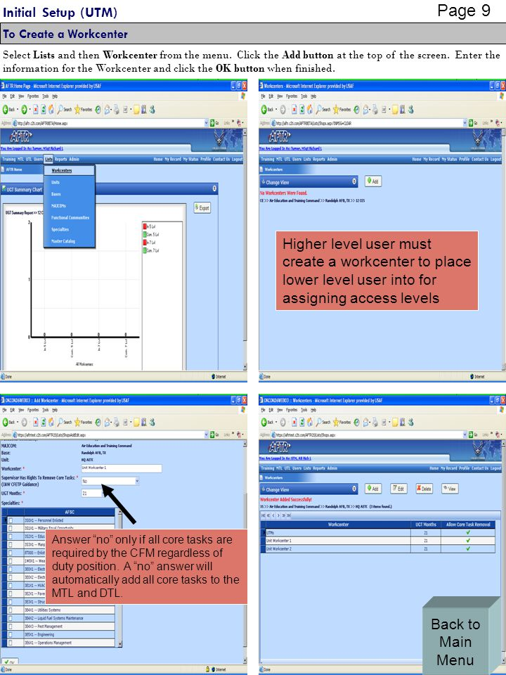 Initial Setup (UTM) To Create a Workcenter Select Lists and then Workcenter from the menu.
